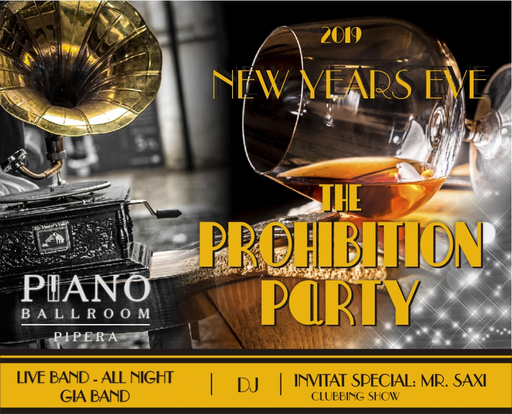The Prohibition Party New Year's Eve la Piano Ballroom