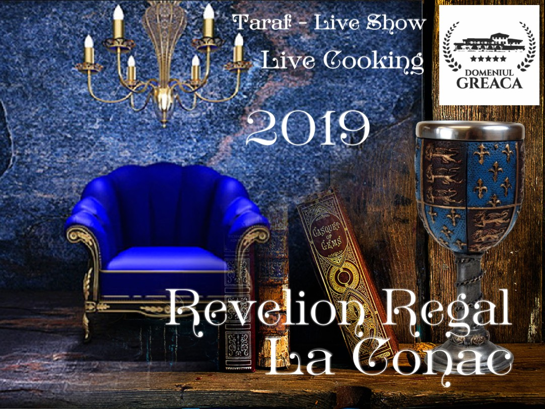 Revelion Regal la Conac
